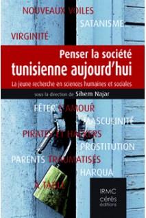 penser-la-société-tunisienne-aujourd-hui-culture+tunisie-roman-livre